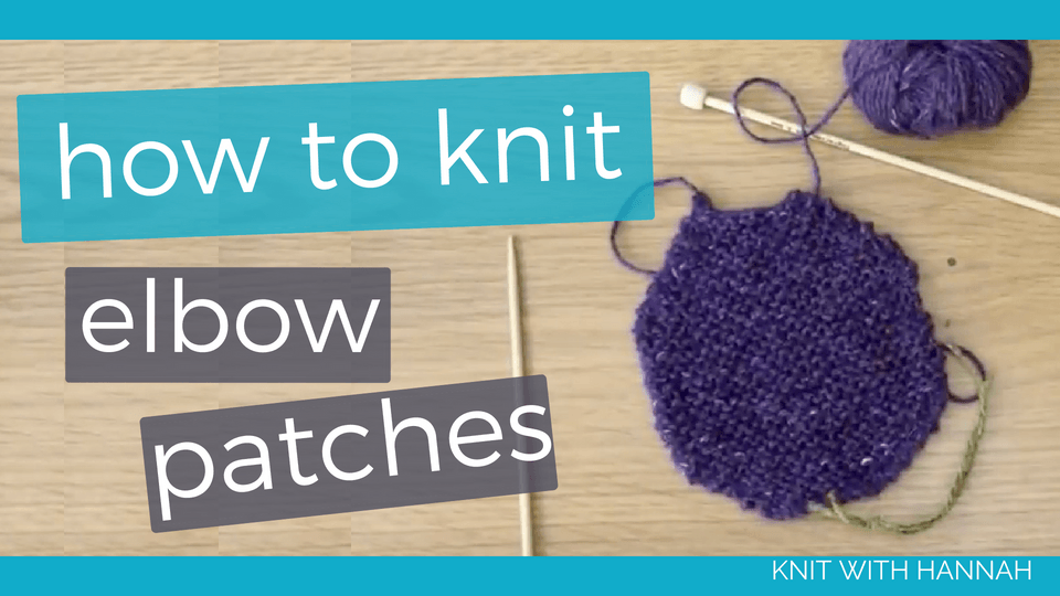 Knitting a couple of elbow patches is a great way to encourage a favourite item to give a few more year's wear and allow that love to continue. Let's do it- needles and yarn at the ready!