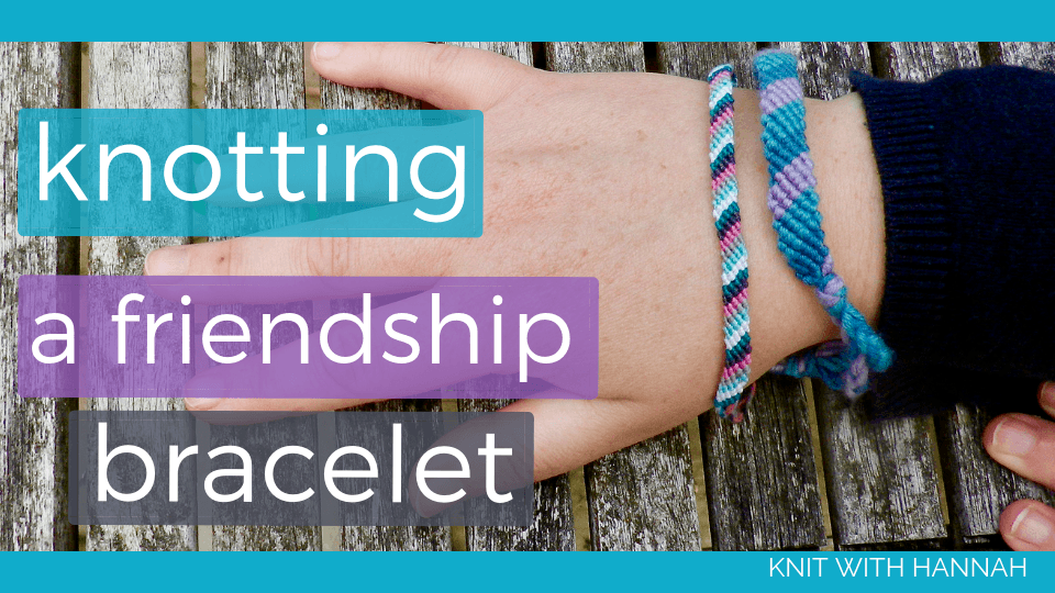 You might be surprised to learn that when you start knotting like this you're learning a whole new yarn craft.... yes you're actually doing macramé. Let's knot a friendship bracelet, using my extra fast method to speed you along.
