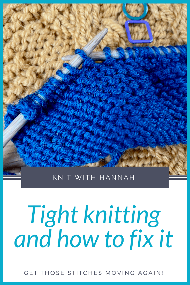tight knitting pin saying tight knitting and how to fix it